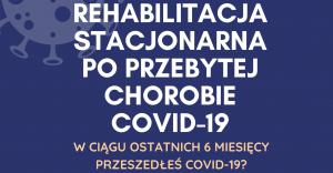 Rehabilitacja stacjonarna po przebytym COVID-19 w ramach NFZ