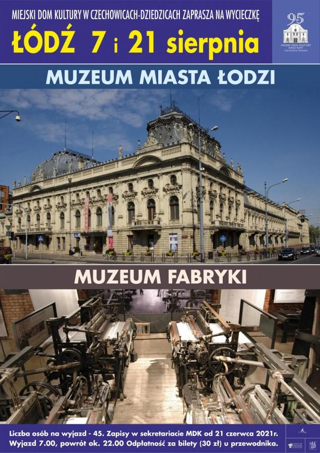 MDK zaprasza na jednodniową wycieczkę do Łodzi